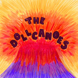 The Dollcanoes - Lucky Day