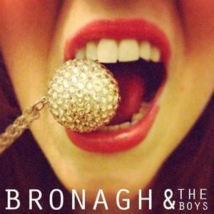 Bronagh&theBoys
