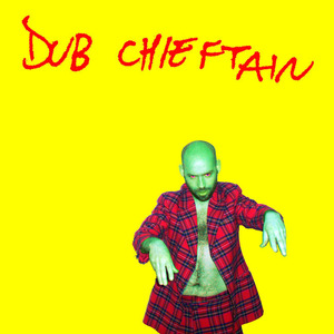 Dub Chieftain