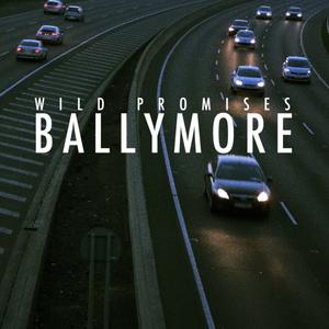 Wild Promises - Wild Promises - Ballymore