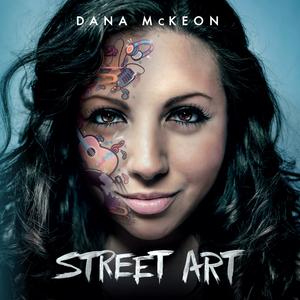 Dana McKeon - Street Art