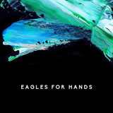 Eagles For Hands