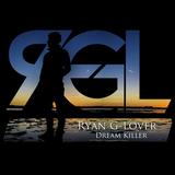 Ryan G-Lover - Dream Killer