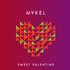 Mykel - Sweet Valentine