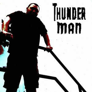 Thunderman - Forever After Money