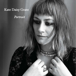 Kate Daisy Grant - Open up your arms