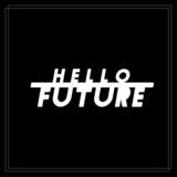 Hello Future
