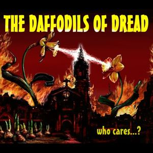 The Daffodils of Dread - Slimy Cliquey People