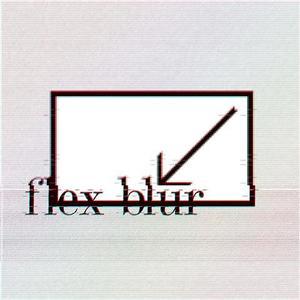 Flex Blur