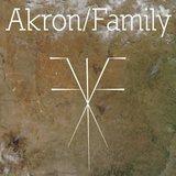 Akron / Family