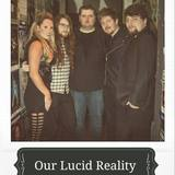 Our Lucid Reality