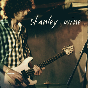 Stanley Wine - What About?