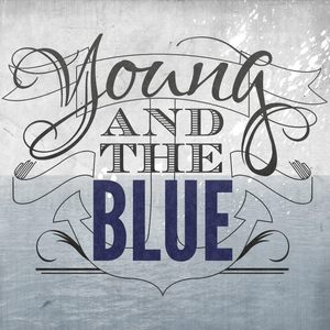 Young and the Blue