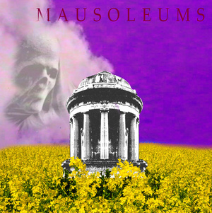 Mausoleums - Loneliness