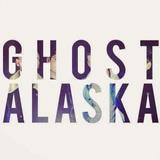 Ghost Alaska