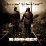 The Crocked Monsieurs