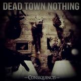 Dead Town Nothing