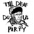 Till Deaf Do Us Party