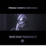 Trigga X Chimpo X Sam Binga