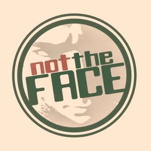 Not The Face