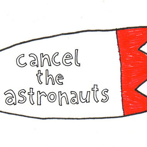 Cancel The Astronauts - Dead By Christmas