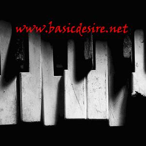 basic desire - Basic Desire - Awakened by you