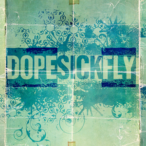 DopeSickFly - Treat Love Simple