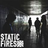 Static Fires