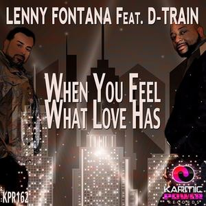 Lenny Fontana (feat.) D Train