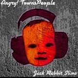 Angry! TownsPeople