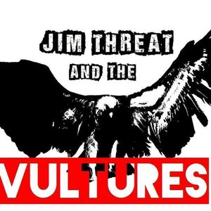 Jim Threat & the Vultures