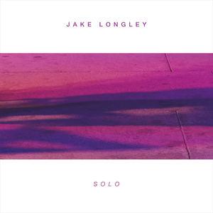Jake Longley - Solo