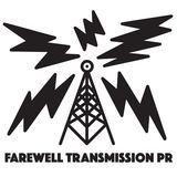 Farewell Transmission PR
