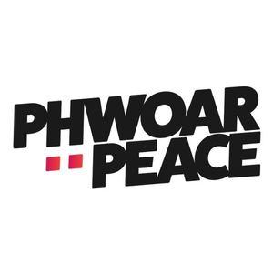 Phwoar & Peace