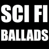 Sci Fi Ballads