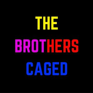 The Brothers Caged