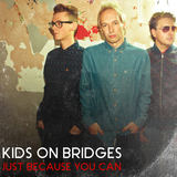 Kids On Bridges