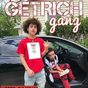 GetRich Gang - Go Get the Money
