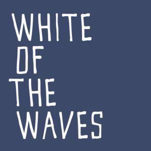 White of the Waves