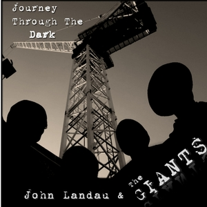 John Landau & The Giants - Journey Through the Dark