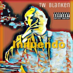 tw blanken - Freaks that Love You