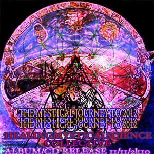 Healing Mystical Science Collective - New Inner Visions