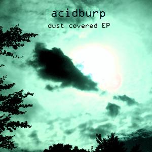 Acidburp - Dust Covered