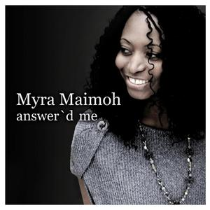 Myra Maimoh - You and Me