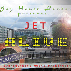 Joy House London Presents JET - glorified