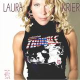 Laura Krier - You Got Me