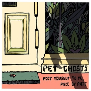 Pet Ghosts - Glow Days (Home Recording)