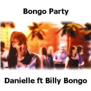 Danielle ft Billy Bongo - Bongo Party