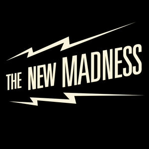 The New Madness