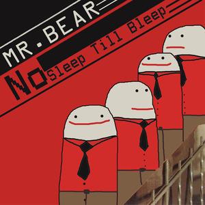 Mr Bear - Legs Monday